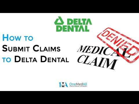 still-asking---how-to-submit-a-claim-to-delta-dental?-onemedall-tells-it-like-it-is.