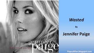 Jennifer Paige - Wasted (Lyrics)
