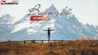 Buông Bỏ - KizD [ Official Lyric Video ]