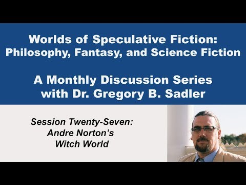 Andre Norton's Witch World  - Worlds of Speculative Fiction (lecture 27)