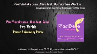 Paul Vinitsky pres. Alien feat. Ruma - Two Worlds (Roman Sokolovsky Remix)