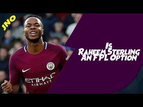 Fantasy Premier League -IS RAHEEM STERLING THE BEST PREMIUM MIDFIELDER - FPL Gameweek 7