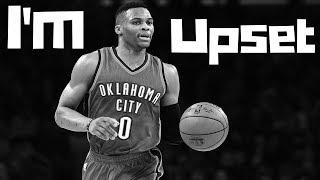 NBA MIX   Russell Westbrook   Im Upset