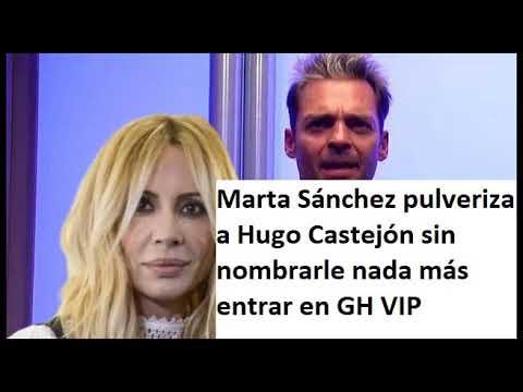 Marta Sánchez pulveriza a Hugo Castejón sin nombrarle nada más entrar en GH VIP