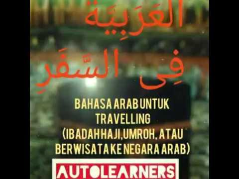 Menguasai Percakapan Bahasa Arab untuk Haji, Umroh