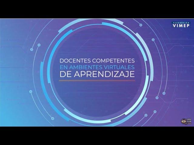 Docentes Competentes en Ambientes Virtuales de Aprendizaje