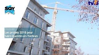 SQY Mag – Dossier : les projets 2018 pour Saint-Quentin-en-Yvelines
