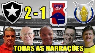 Todas as narrações - Botafogo 2 x 1 Paraná / Brasileirão 2018