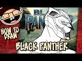How to Draw BLACK PANTHER (Black Panther 2018) | Narrated Easy Step-by-Step Tutorial