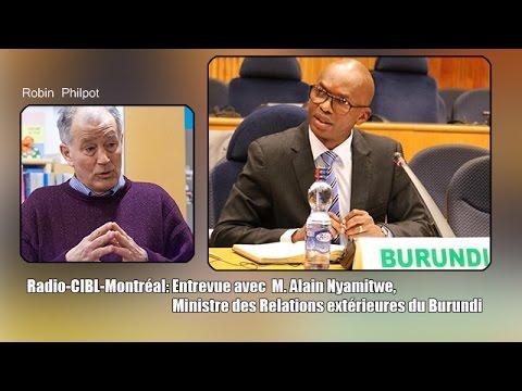Montréal: Entrevue avec Alain Nyamitwe, ministre des Relations extérieures du Burundi