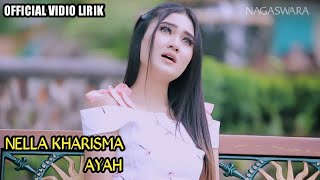 Nella kharisma - Ayah (Official vidio lirik) Mp3