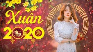 Chúc Tết | Nhạc Xuân 2020 Hay Nhất | Liên Khúc Nhạc Tết Canh Tý 2020