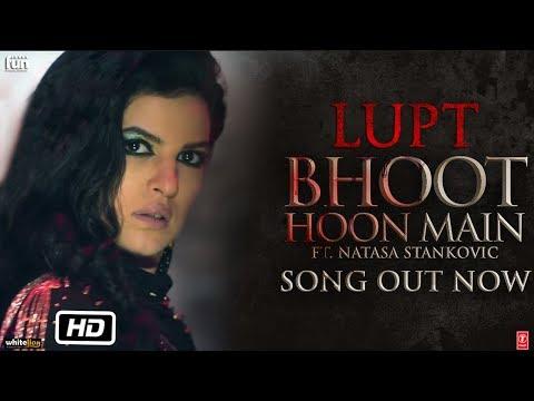 Bhoot Hoon Main Video | LUPT |  Ft. Natasa Stankovic | Jaaved Jaaferi Vijay Raaz | Vicky & Hardik