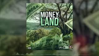 Top Bozz - Money Land - March 2020