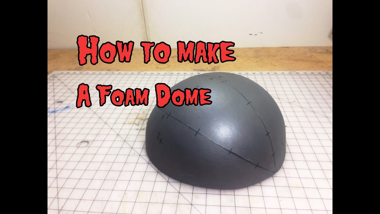 How To Make A Foam Dome And Other Pattern Making
