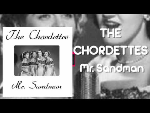 The Chordettes - Mr. Sandman