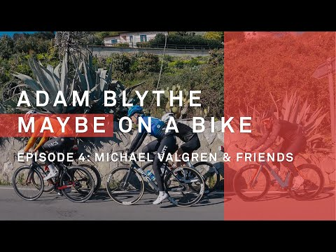 adam-blythe-(maybe)-on-a-bike---episode-4-:-michael-valgren