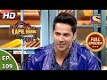 The Kapil Sharma Show Season 2-As Calm As Prabhu Deva-दी कपिल शर्मा शो 2-Full Ep 109-19th Jan,2020