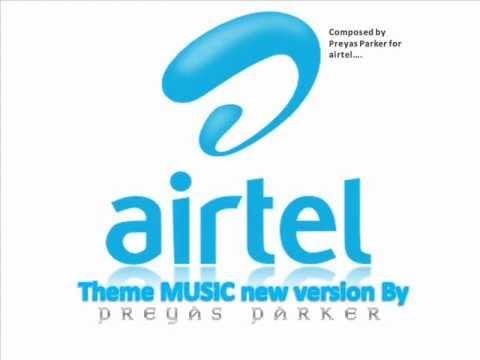 airtel theme music composed  PREYAS PARKER
