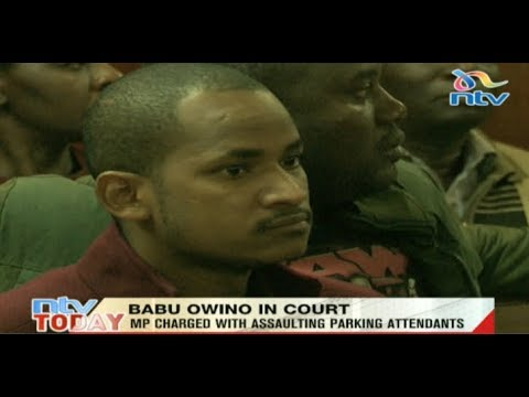 Embakasi East MP Babu Owino charged with assaulting parking attendants