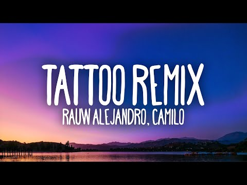 Rauw Alejandro & Camilo – Tattoo Remix (Letra / Lyrics)