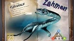 ARK: Survival Evolved [GUIDE/Deutsch] ** Plesiosaurus zähmen **