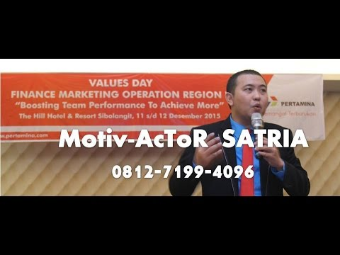 0812-7199-4096 MOTIVATOR DI MEDAN : MotivAcToR SATRIA / TRAINING MOTIVASI for PT  PERTAMINA Medan