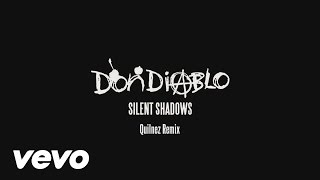 Don Diablo - Silent Shadows (Qulinez Remix) (Audio)