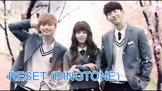 (Ringtone)Tiger JK feat. Jinsil - Reset [Who Are You School 2015]