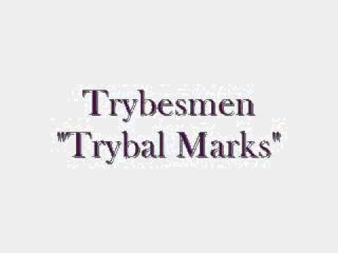 Trybesmen - Trybal Marks