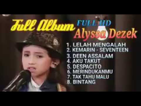 Kumpulan Lagu Alyssa Dezek