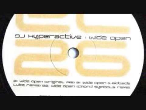 Dj hyperactive   wide open