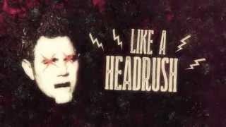 Zebrahead - Headrush - Official Lyric Video