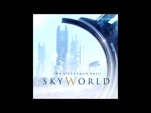 Two Steps From Hell - All Is Hell That Ends Well (SkyWorld)