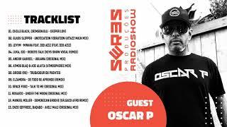 Seres Produções Radio Show Guest Oscar P - 18/02/2021