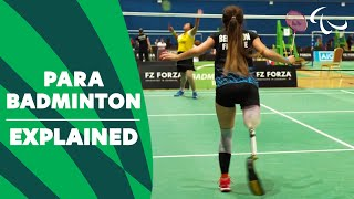 Sport Explained: Para Badminton | Paralympic Games