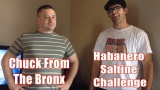 Habanero Saltine Challenge W/ Chuck From The Bronx (surprise Ending) Vs The World Ep 10