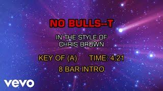Chris Brown - No Bulls--t (Karaoke)