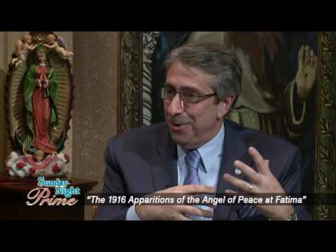 Sunday Night Prime - 2016-05-29 - The 1916 Apparitions Of The Angel Of Peace At Fatima