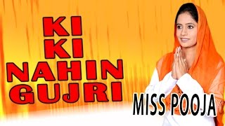Miss Pooja - Ki Ki Nahin Gujri - Proud On Sikh