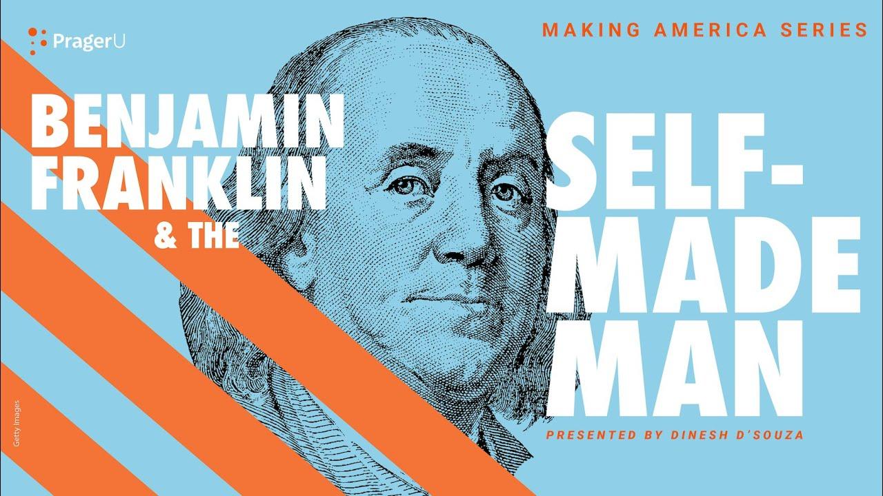 Download Benjamin Franklin and the Self-Made Man: Making America