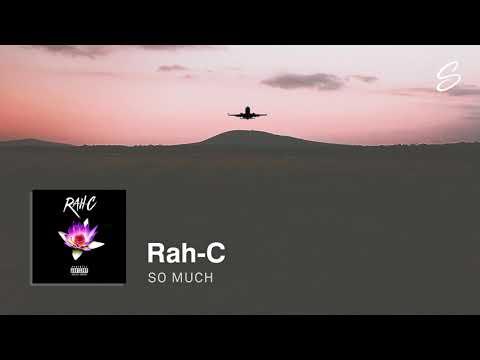 Rah-C - So Much