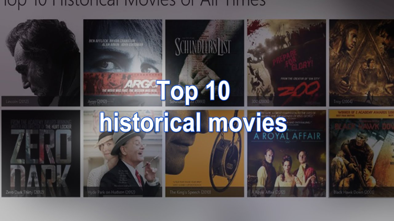 Top 10 historical films of all time