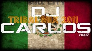 "TRIBAL MIX 2011 #19 ""CINCO DE MAYO"" BULL CITY 10(DJ Carlos)"