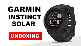 Garmin Instinct Solar Graphite Unboxing HD (010-02293-00)