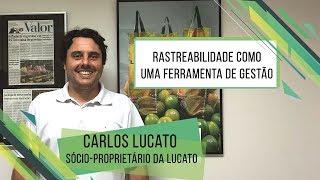 HF Brasil Entrevista - A Rastreabilidade como Ferramenta de Gestão - Carlos Lucato