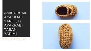 Amigurumi Ayakkabı Nasıl Yapılır ? Ayakkabı Tabanı Nasıl Yapılır ?