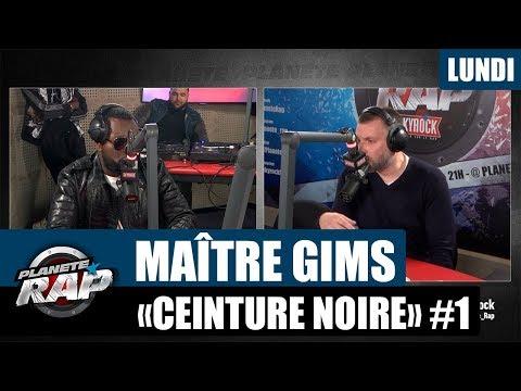 """Planète Rap - Maître Gims """"Ceinture Noire"""" #Lundi"""