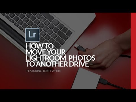 How To Move Your Lightroom Photos To Another Drive