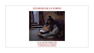 La Liturgio de la Vorto — Naskiĝo de la Sinjoro, la Kristnaska Nokto — 24.12.2020